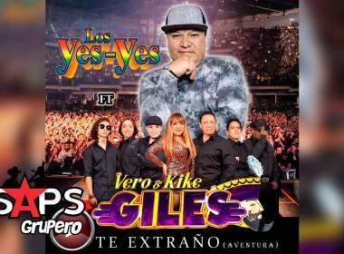 Letra Te Extraño (Aventura) – Los Yes Yes Ft Vero Y Kike Giles
