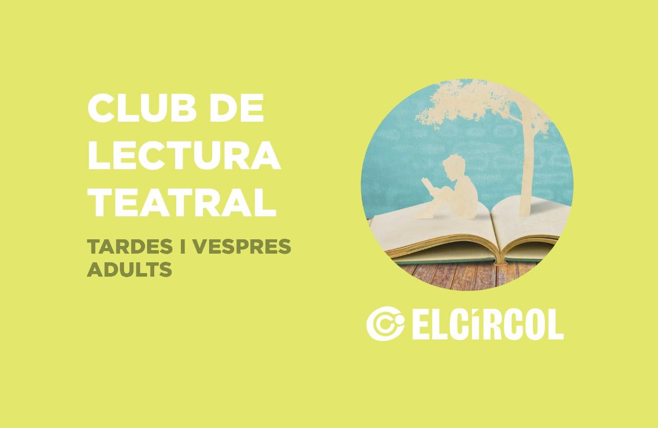 Club de Lectura Teatral a El Círcol