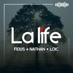 Fidus feat Nathan x Loic – La Life