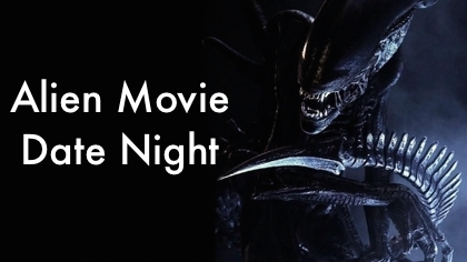 Alien Movie Date Night 2