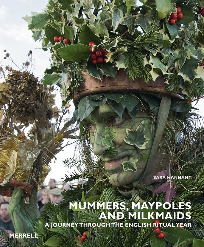 https://i2.wp.com/www.sarahannant.com/wp-content/uploads/Mummers-Maypoles-and-Milkmaids.jpg?fit=685%2C828&ssl=1