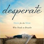 Deperate Book by Sally Clarkson and Sarah Mae