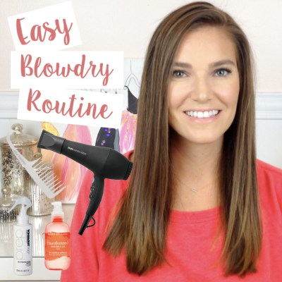How to: Easy Blowout/Blowdry Routine