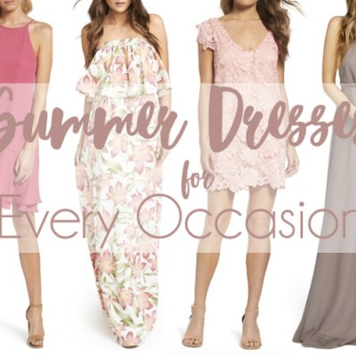 Summer Dresses for Every Occasion