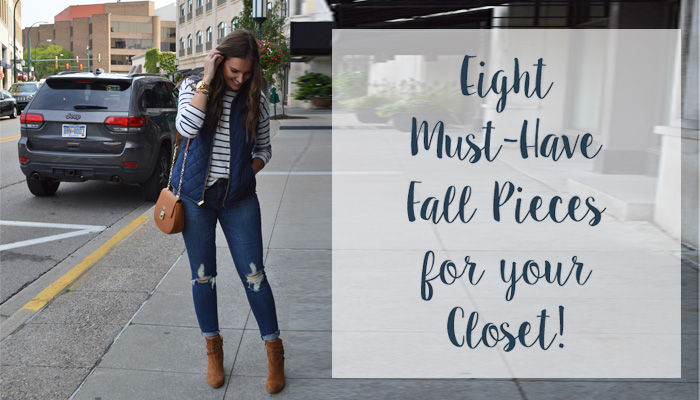 8 Fall Pieces You Need in Your Closet Now!