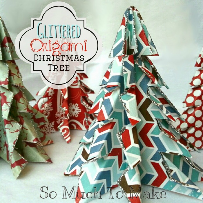 Glittered Oragami Trees - So Much To Make | Sarah Celebrates #2usestuesday FEATURE