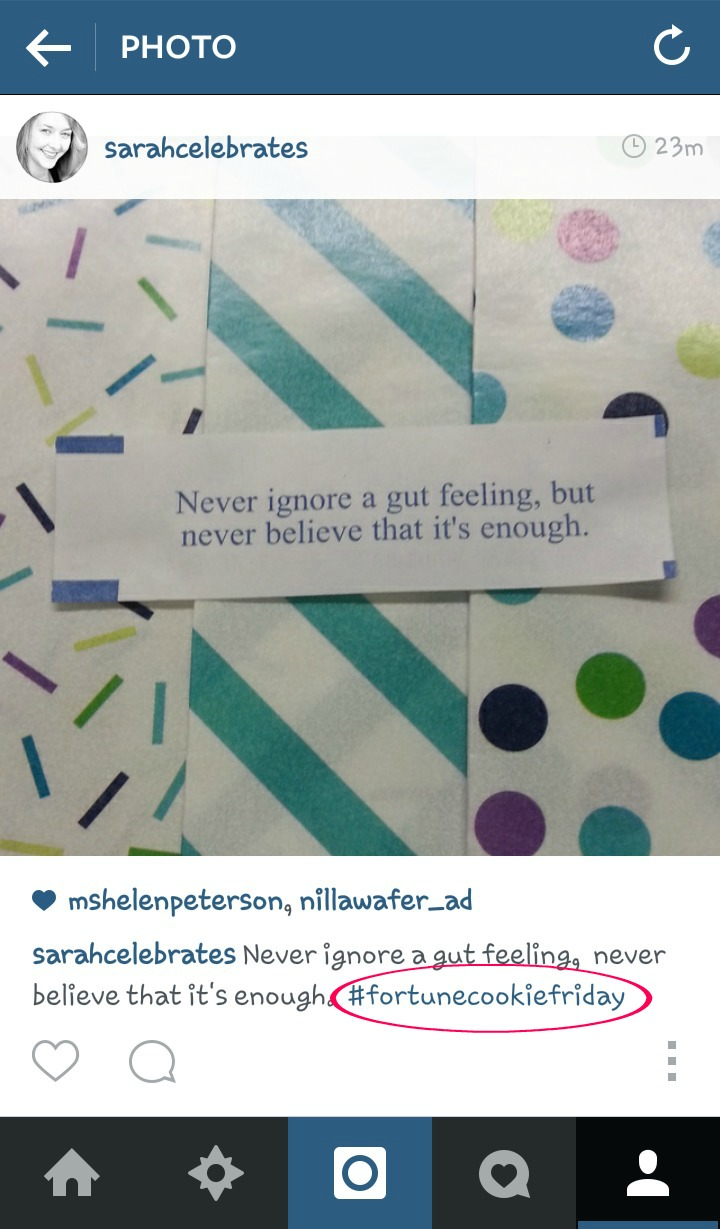 Insta Pic, #fortunecookiefriday | Sarah Celebrates