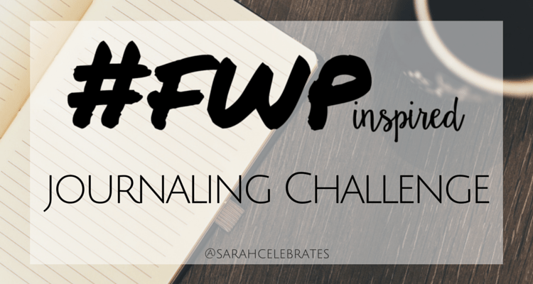 #fwpInspired journaling challenge - weekly journaling prompts inspired byt your favorite Twitter chat #fireworkpeople