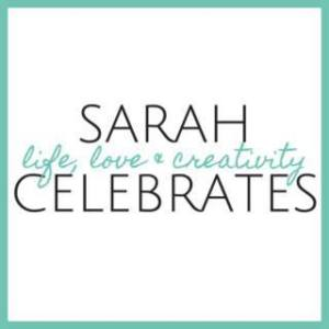 Sarah Celebrates | life, love & creativity