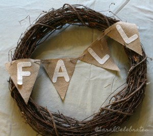 Simply Chic Fall Wreath - Hang The Banner - Sarah Celebrates