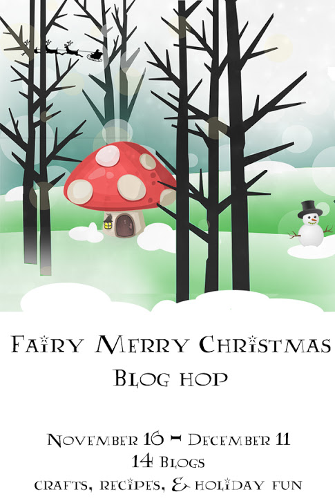 Fairy Merry Christmas Blog Hop - Nov 16th to Dec 11th
