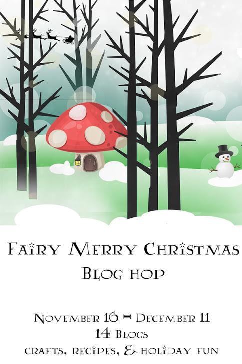 Fairy Merry Christmas Blog Hop - Nov 16th to Dec 11th