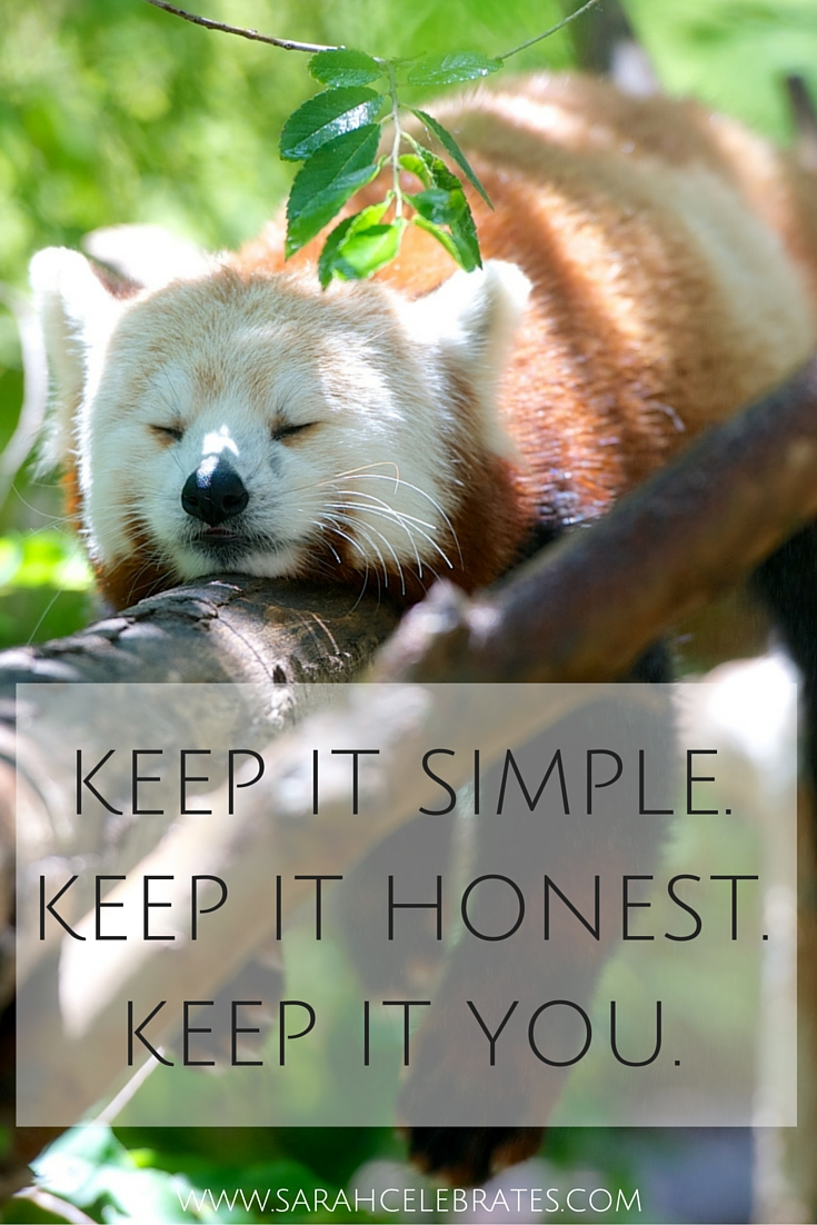 Keep it simple. Keep it honest. Keep it you. #MondayMotivation