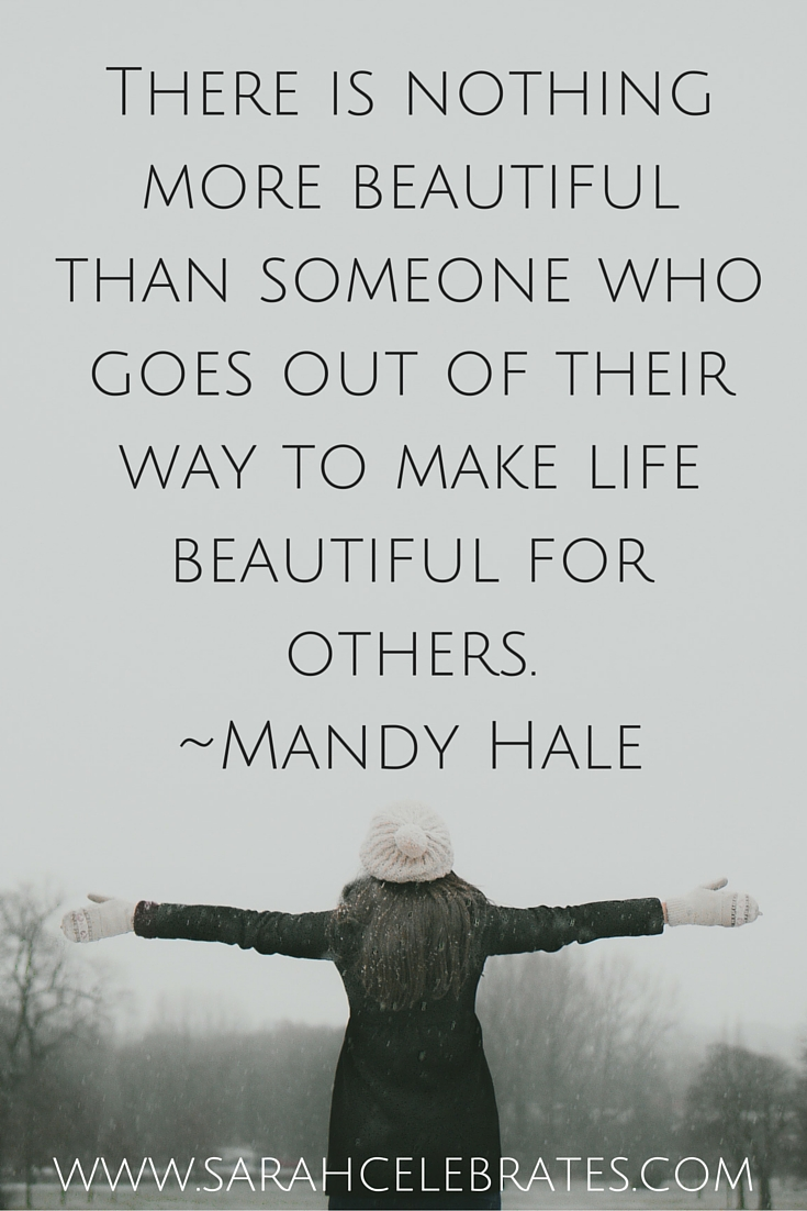 Beautiful Quotes On Life Make Life Beautiful For Others  Sarah Celebrates
