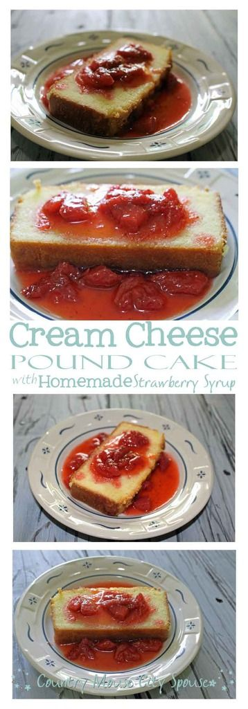 Country Mouse City Spouse Cream cheese pound cake with strawberry syrup
