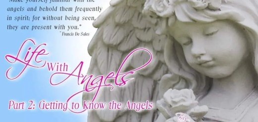Title Image for Life with Angels Part 2: Getting to Know the Angels. It has an angel statue close up with a quote and title.