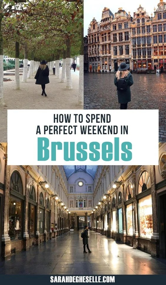 how to spend a perfect weekend in Brussels
