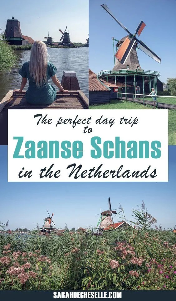 The perfect day trip to Zaanse Schans in The Netherlands