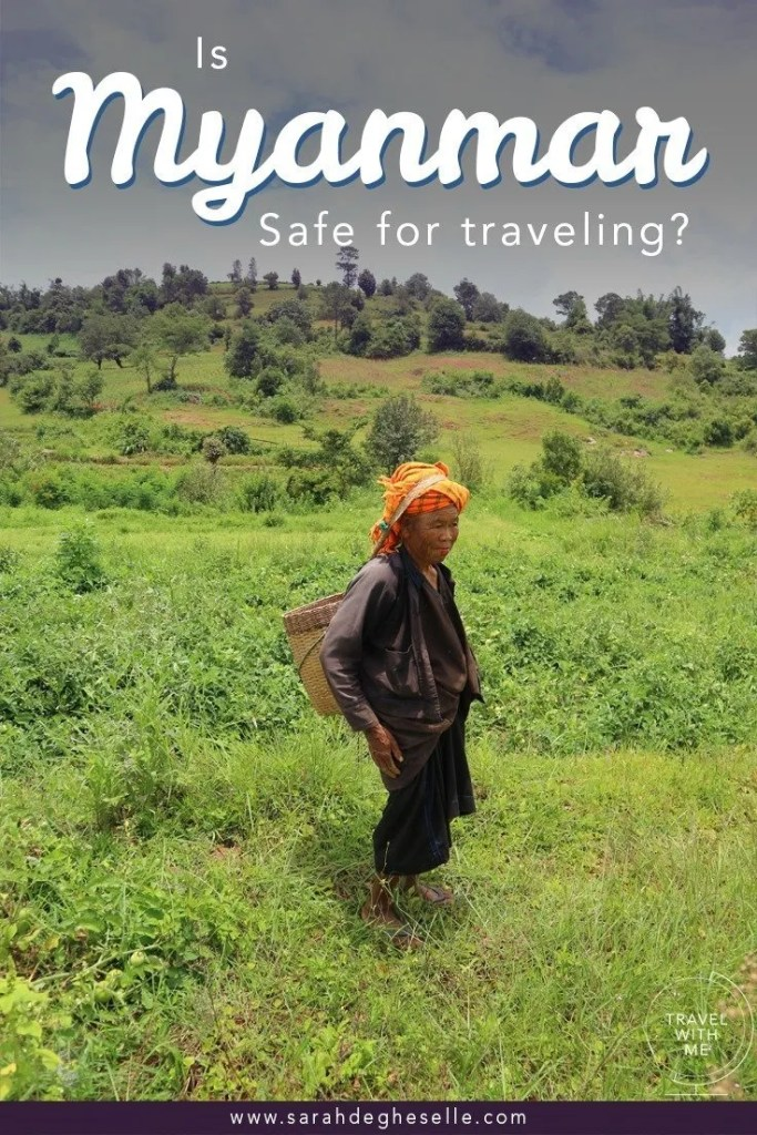 Is Myanmar a safe country for traveling?