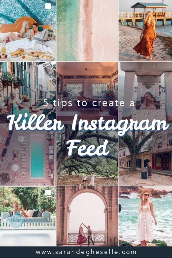 5 tips to create a killer instagram feed