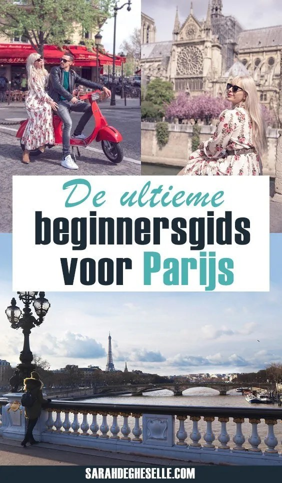 Parijs bezoeken voor de eerste keer. De ultieme beginnersgids voor Parijs