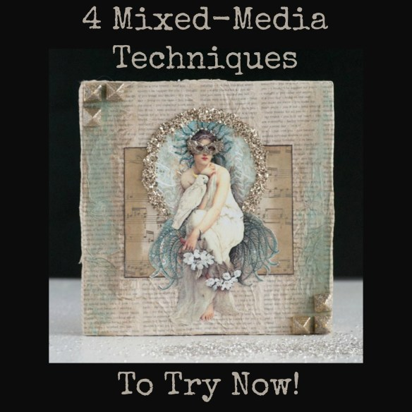 4 Mixed-Media Techniques to Try Now! from SarahDonawerth.com