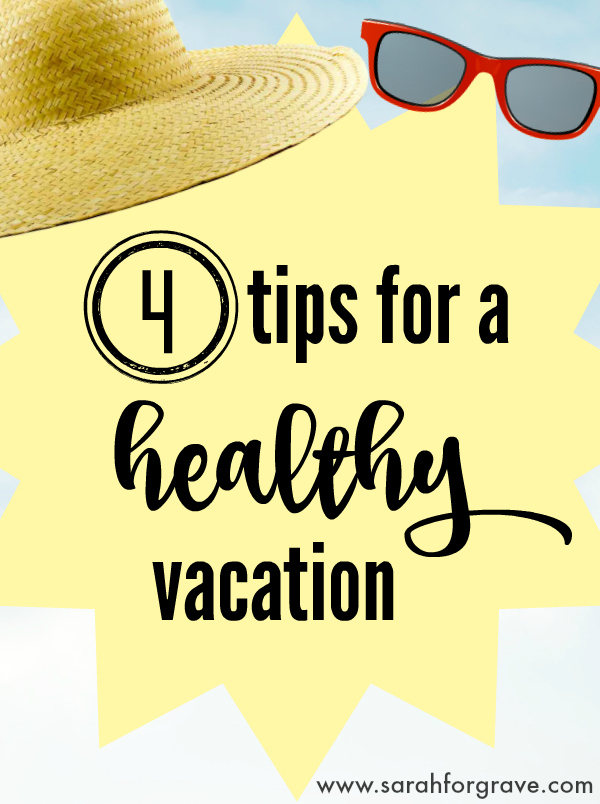 tips-for-a-healthy-vacation