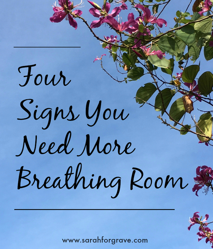 new_4-signs-you-need-more-breathing-room