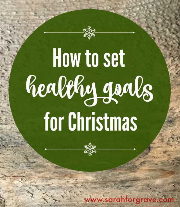 how-to-set-healthy-goals-for-christmas