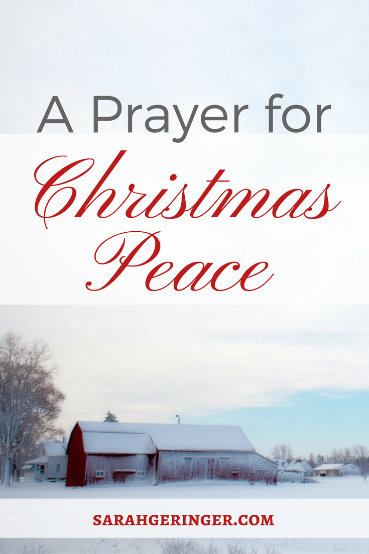 Bring peace into your Christmas season with this prayer.