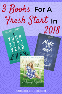 These 3 books offer fresh inspiration as you begin 2018.