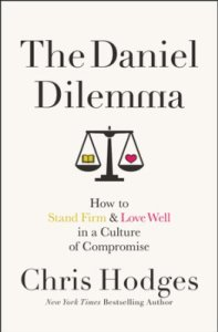 The Daniel Dilemma--an excellent book for our current times. #christian #book