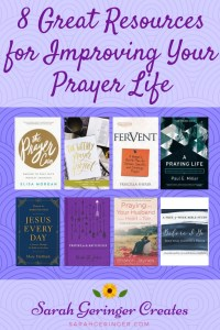 8 Great Resources for Improving Your Prayer Life
