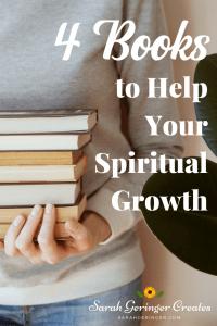 4 Books to Help Your Spiritual Growth