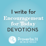 I write for Encouragement for Today devotions