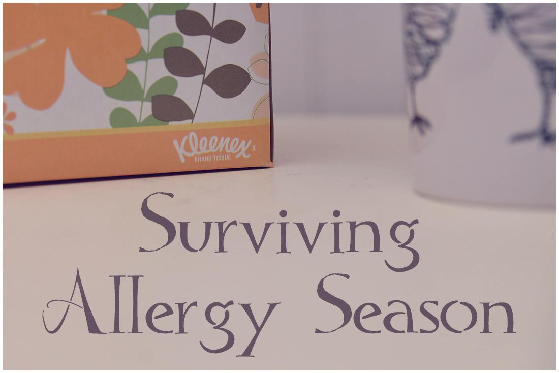 Surviving Allergy Season   #KleenexAllergy