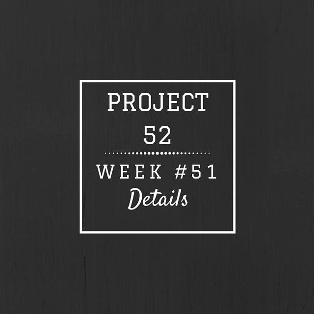 Project52week51