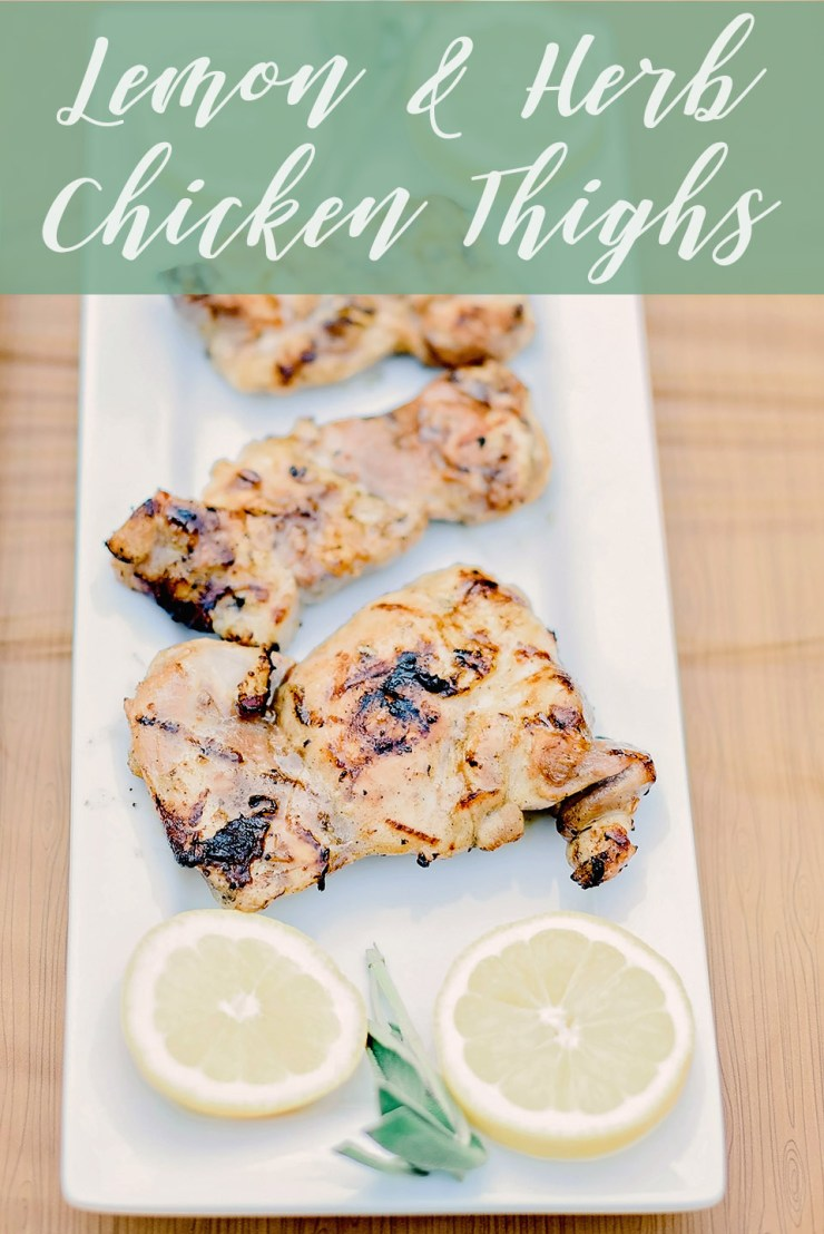 Lemon & Herb Grilled Chicken Thighs
