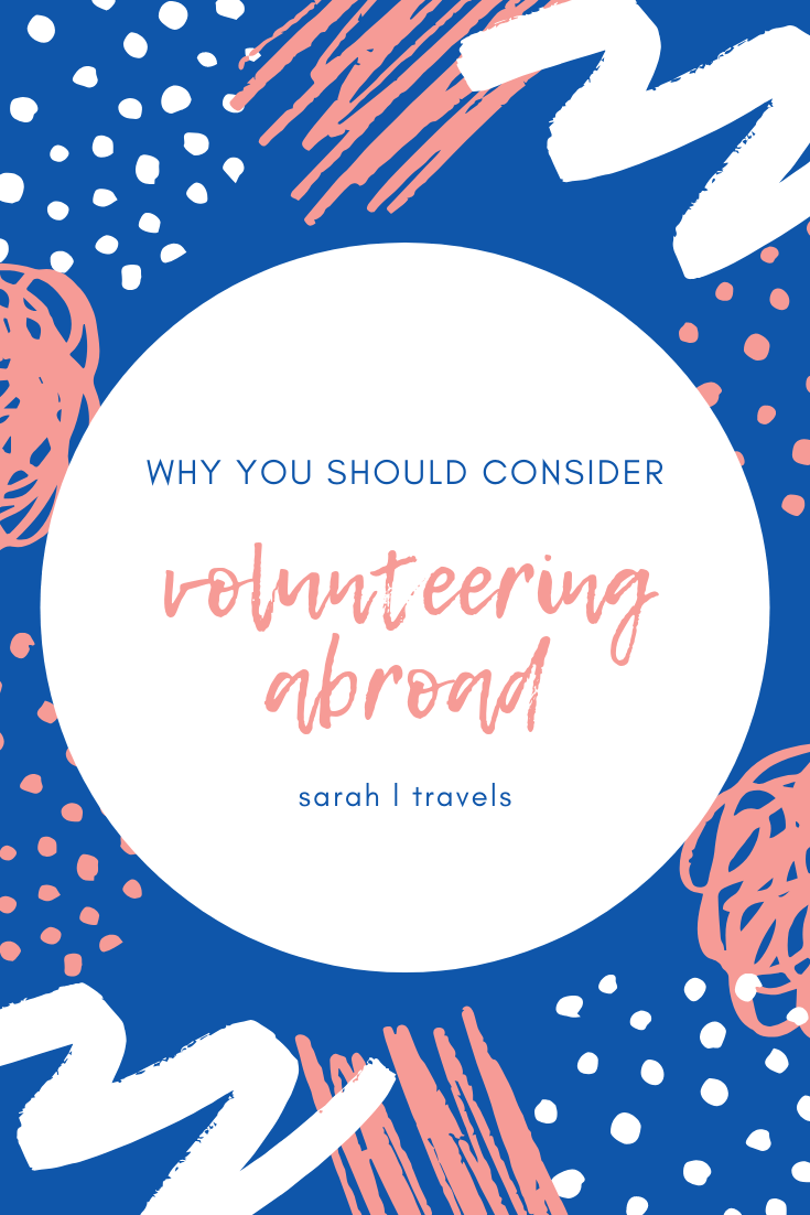 why you should consider volunteering abroad text on blue background