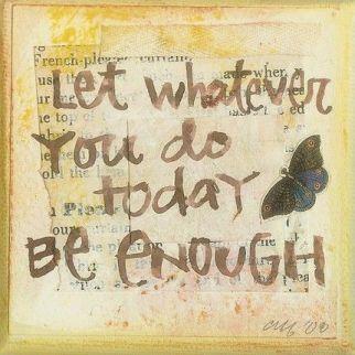 enough_today