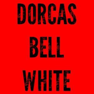 Dorcas Bell White