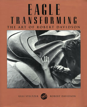 Eagle Transforming The Art of Robert Davidson