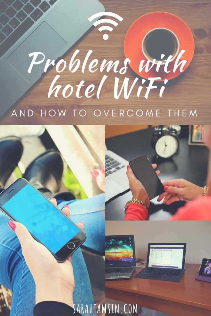 Problems with Hotel Wifi