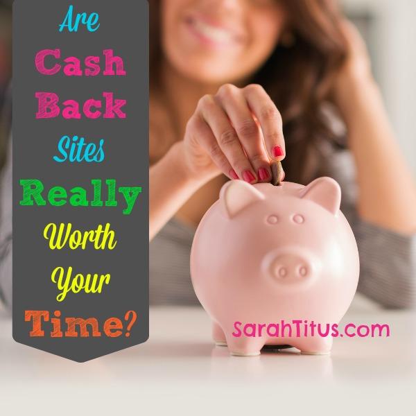 cash back sites worth it?