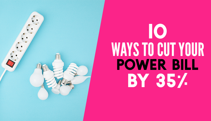 Would you like to save money on your power bill? Here's top 10 Ways to Cut Your Power Bill by 35%! These money saving tips, inspiration and ideas are simple but can save you a LOT of money for your budget! #hacks #frugalliving