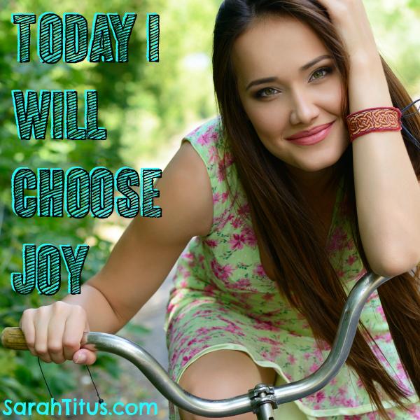 Today I Will Choose Joy