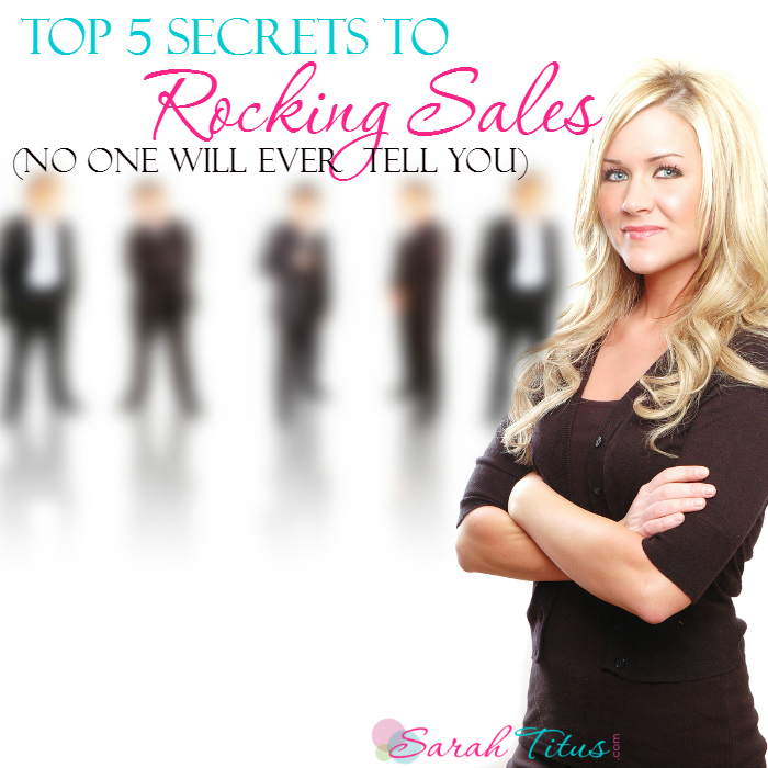 Top 5 Secrets to ROCKING Sales No One Will Ever Tell You