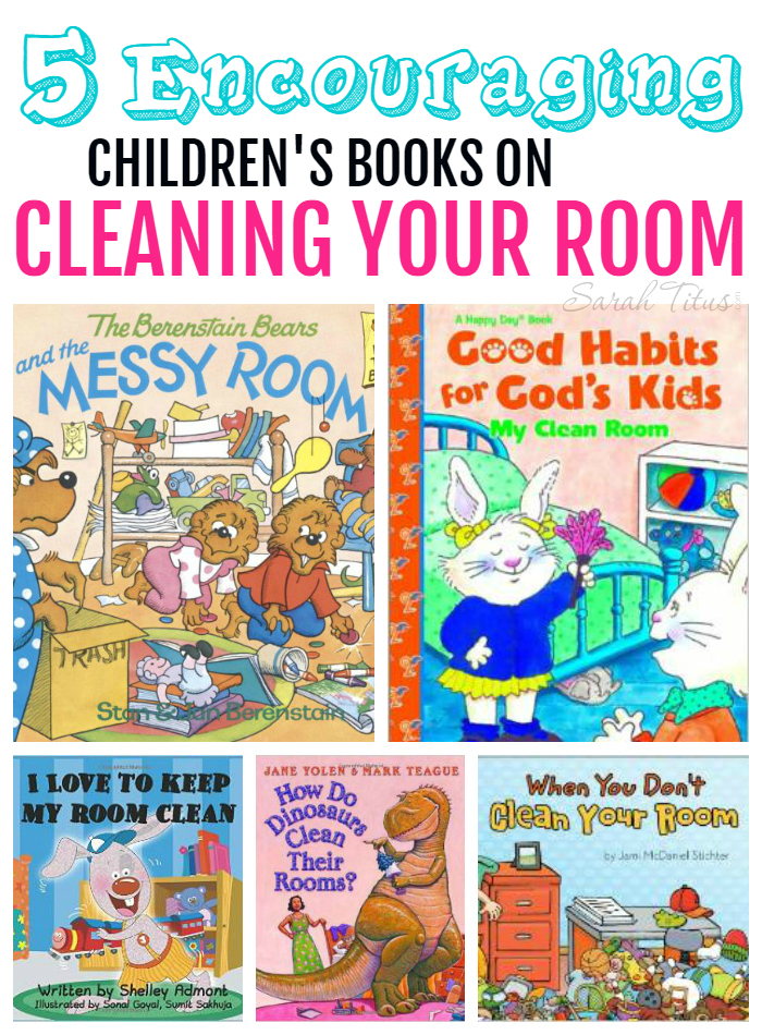 5 Encouraging Children's Books on Cleaning Your Room