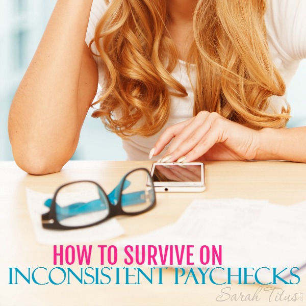 Seriously, I have the most inconsistent paychecks in the world and I don't say that lightly. There have been several months where I haven't even gotten paid at all! Here's how to survive on inconsistent paychecks.