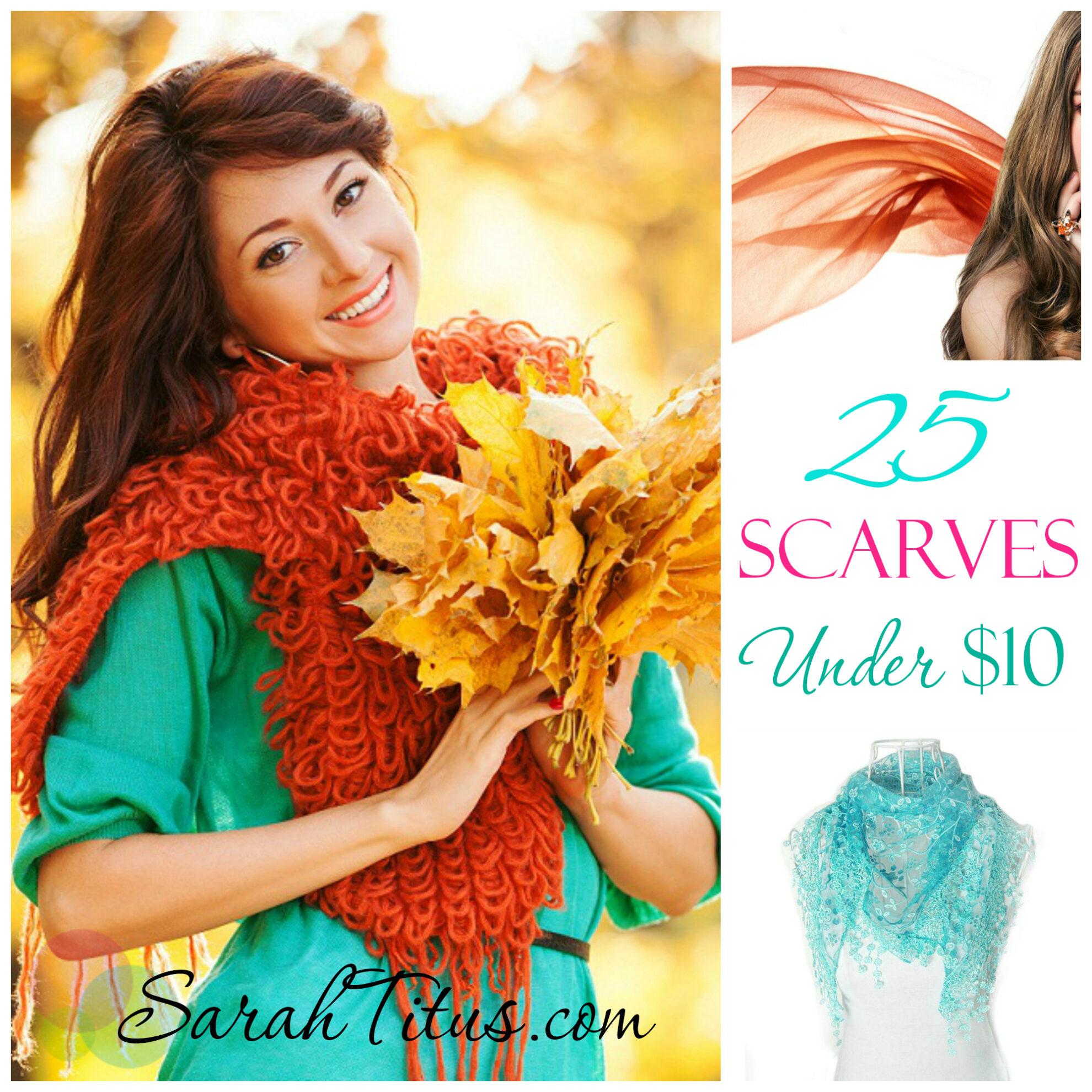 25 Scarves Under $10